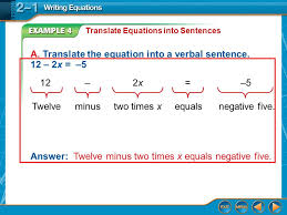 a translate the equation into a verbal sentence 12 2x 5