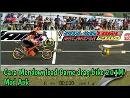 cara mendownload game drag bike 201 mod apk youtube