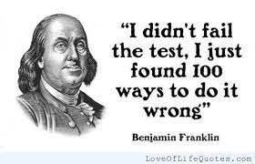 Benjamin Franklin Quotes Mesmerizing Benjamin Franklin Quote On Failing Httpwwwloveoflifequotes