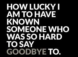 Goodbye Quotes New Top 48 Goodbye Quotes And Farewell Sayings