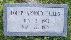 Louie Arnold Fields Sr. (1902-1975) - Find A Grave Memorial