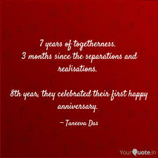 7 Years Of Togetherness Quotes Writings By Taneeva Das