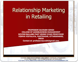 Relationship Marketing in Retailing | Administration \u0026 Management