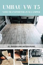 Wie groß ist die zu beheizende fläche? Vom Transporter Zum Camper Boden Und Untergrund Take An Advanture