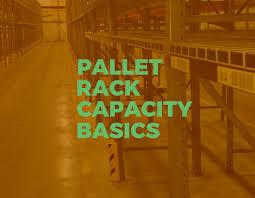 Understanding The Basics Of Pallet Rack Capacity