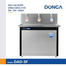 Máy lọc nước nóng lạnh công nghiệp công suất lớn DONGA DAD-3F
