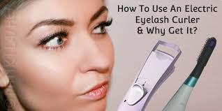 how to use eyelash curler. electric eyelash curler how to use