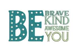 Be Brave Be Kind Be Awesome Be You Creative Fabrica