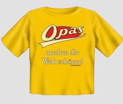 Opas Machen Die Welt Schöner Baby T Shirt Lustige T Shirts Sprüche