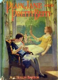 Plain Jane and Pretty Betty: Barton, May Hollis: Amazon.com: Books