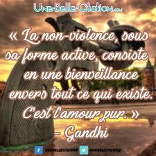 La Non Violence Sous Sa Forme Active Consiste En Une Bienveillance