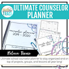 College Planners 2020 School Counselor Planner 2019 2020 Believe Theme