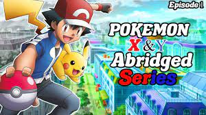 Pokemon X & Y: Abridged Episode 1 - YouTube