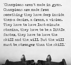 Champion Quotes Gorgeous What It Takes To Be A Champion Quote Sage Buddha