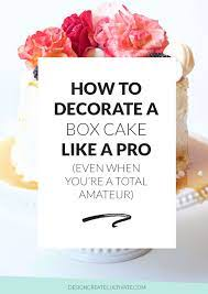 how to decorate a box cake like a pro
