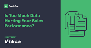 Data Driven Sales Is Too Much Data Hurting Your Sales