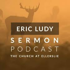 Eric Ludy Sermon Podcast: Church at Ellerslie