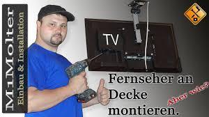 Tv Unter Decke Montieren So Gehts Von M1molter