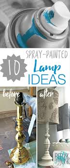 10 Spray-painted Lamp Ideas. Repurpose old ugly lamps with just a can of