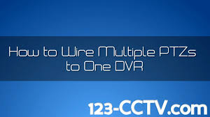 how to wire multiple ptz to one dvr how to wire multiple ptz to one dvr