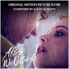 After - Chapitre 2 (2020) - la BO • Musique de Justin Caine Burnett • After  We Collided - Soundtrack • Exclusivement sur Amazon Prime Video ::  Cinezik.fr
