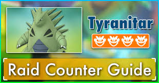 Tyranitar Raid Counter Guide Pokemon Go Wiki Gamepress