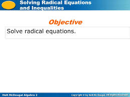 10 objective solve radical equations