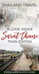this is what the surat thani train station looks like pin