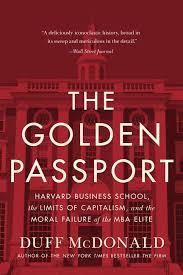 The Golden Passport Duff Mcdonald Hardcover