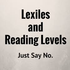 Lexile Score Grade Level Chart This Is My Anti Lexile Anti Reading Level Post