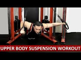 suspension trainer workout for upper body 30mins patible with the bow trx rip60 systems