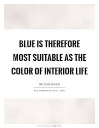 Blue Quotes Impressive Blue Is Therefore Most Suitable As The Color Of Interior Life