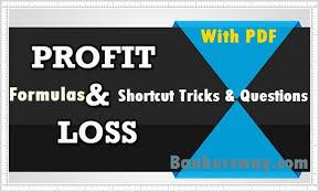 Profit Loss Formula Profit Loss Shortcut Tricks Questions Formulas Pdf