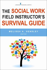 17 best ideas about supervisor training business the social work field instructor s survival guide paperback