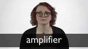 Amplifier Definition und Bedeutung