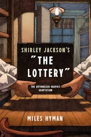 birmingham public library book review shirley jackson s the  shirley jackson s the lottery the authorized graphic adaptation miles hyman