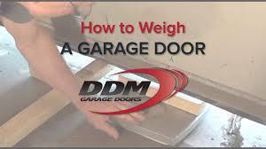 ddm garage doorsHow To Weigh a Garage Door  YouTube