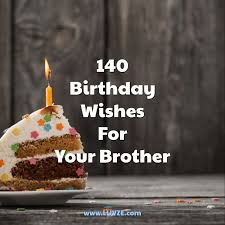 140 Happy Birthday Wishes For Brothers With Beautiful Images