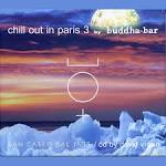 Chill Out in Paris, Vol. 3