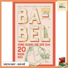 Sách - babel vòng quanh thế giới qua 20 ngôn ngữ - Sắp xếp theo liên quan  sản phẩm