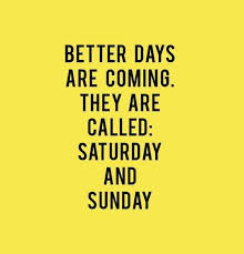 best weekend quote happy friday