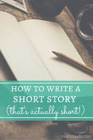 best short story writing tips ideas inspiring  many ways of making money online writing cornerpre writingwriting advicefiction writingshort