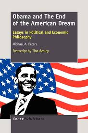 obama and the end of the american dream essays in political and  2012 128 pages