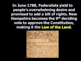 「New Hampshire becomes the ninth and last necessary state to ratify the Constitution of the United States, thereby making the document the law of the land.」の画像検索結果