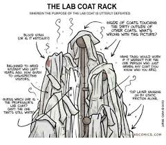 Lab Coat Rack Fascinating The LAB COAT RACK WHEREIN THE PURPOSE OF THE LAB COAT IS UTTERLY
