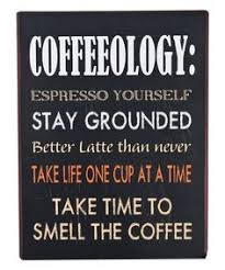 quotes about coffee and life. 854 Best Coffee Quotes Images On Pinterest Love And Black To About Life