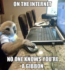 on the internet nobody knows you re a cat. Contemporary The On The Internet No One Knows You Are A Gibbon Intended On The Internet Nobody Knows You Re A Cat W