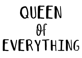 Queen of Everything Digital Art by Priscilla Wolfe