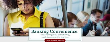 take advane of our mobile banking mobile deposit and other e