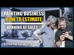 how to estimate painting jobs and s how to start a painting company painting business pro